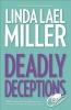 Miller, Linda Lael,Deadly Deceptions