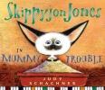 Schachner, Judith Byron,Skippyjon Jones in Mummy Trouble