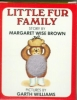 Brown, Margaret Wise,The Little Fur Family
