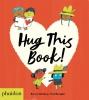 Barney Saltzberg,Hug this Book!