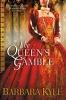 Kyle, Barbara,The Queen`s Gamble