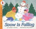 Branley, Franklyn Mansfield,Snow Is Falling