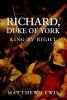 Lewis, Matthew,Richard, Duke of York