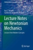 Shapiro, Ilya L.,Lecture Notes on Newtonian Mechanics