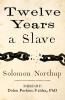 Northup, Solomon,Twelve Years a Slave