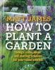 Matt James,   Royal Horticultural Society,RHS How to Plant a Garden