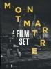 ,Montmartre, A Film Set