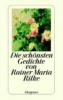Rilke, Rainer Maria,Die schönsten Gedichte von Rainer Maria Rilke