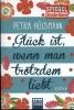 Hülsmann, Petra,Gl?ck ist, wenn man trotzdem liebt