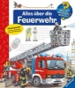 Erne, Andrea,Alles über die Feuerwehr