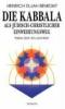 Benedikt, Heinrich Elijah,Die Kabbala als jüdisch-christlicher Einweihungsweg