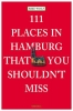 Verlag Emons,111 Places in Hamburg That You Shouldn't Miss