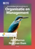 <b>Nick van Dam, Jos  Marcus</b>,Een praktijkgerichte benadering van organisatie en management
