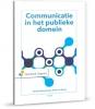 Annette  Klarenbeek, Reint Jan  Renes,Communicatie in het publieke domein