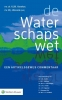 V.M.  Anches, J.W.C.  Dekking, A.R. van Kampen, M.J.  Kraak,De Waterschapswet