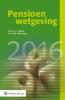 E.  Lutjens, P.J.M.  Akkermans,Pensioenwetgeving  2016