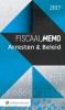 ,<b>Fiscaal Memo Arresten & Beleid 2017</b>