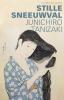 <b>Junichiro  Tanizaki</b>,Stille sneeuwval