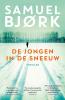 <b>Samuel  Bjørk</b>,De jongen in de sneeuw