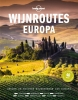 <b>Lonely Planet</b>,Wijnroutes Europa