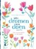 Petra van Dreumel,Van dromen naar doen