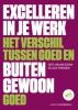 Gert-Jan van Schaik, Jaco  Friedrich,Excelleren in je werk