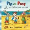 Axel  Scheffler,Pip en Posy: Pip en Posy en het nieuwe vriendje