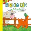 <b>Jet  Boeke</b>,Dikkie Dik op de boerderij