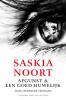 Saskia  Noort,Afgunst en Een goed huwelijk