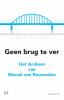 Marcel van Roosmalen,Geen brug te ver