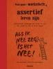 Anne van Stappen,Feel Good Werkschrift: Assertief leren zijn