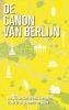 Roel  Tanja,De canon van Berlijn