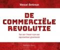 <b>Wessel  Berkman</b>,De commerci�le revolutie