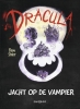 <b>Bram  Stoker</b>,Dracula jacht op de vampier