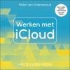 Pieter van Groenewoud,Werken met iCloud