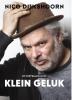 <b>Nico  Dijkshoorn</b>,Klein geluk