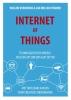 Willem  Vermeend, Jan Willem  Timmer,Internet of things        Uitgever: Einstein Books BV