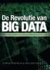 Willem  Vermeend,De revolutie van big data  Een verkenning van de ingrijpende gevolgen  Einstein Books