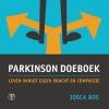 <b>Josca  Bos</b>,Parkinson DoeBoek