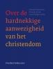 ,<b>Over de hardnekkige aanwezigheid van het christendom</b>