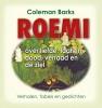 Djelal Oed-Din  Roemi,Roemi over liefde, lachen, dood, verraad en de ziel