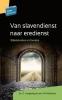 <b>A.  Langeweg, J.M.  Molenaar</b>,Van slavendienst naar eredienst
