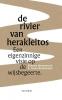Etienne  Vermeersch, Johan  Braeckman,De rivier van Herakleitos