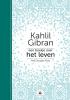 <b>Kahlil Gibran, Neil Douglas-Klotz</b>,Een boekje over het leven