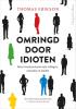 <b>Thomas  Erikson</b>,Omringd door idioten
