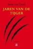 Joost van Driel ,Jaren van de tijger