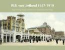 Peter van Dam ,W.B. van Liefland 1857-1919