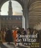 ,<b>Emanuel de Witte (1617-1692) - Meester van het licht</b>