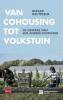 <b>Gerard  Hautekeur</b>,Van cohousing tot volkstuin