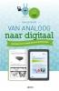 Dirk de Grooff ,Van analoog naar digitaal.  Inleiding in de communicatietechnologie